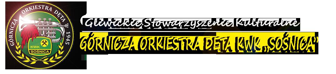"""Górnicza Orkiestra Dęta KWK """"Sośnica"""""""